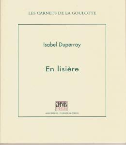 EN LISIERE Duperray