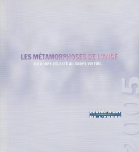 LES MÉTAMORPHOSES DE L'ANGE